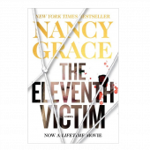 Nancy Grace AUTOGRAPHED Hardback Book- The Eleventh Victim