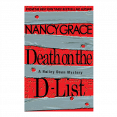 Nancy Grace AUTOGRAPHED Hardback Book- Death on the D-List