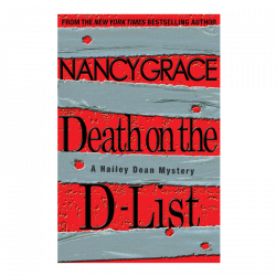 Nancy Grace Hardback Book- Death on the D-List